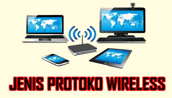 Jenis protocol wireless - Bursanom.com