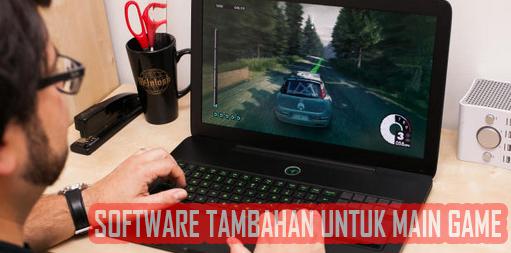 Software tambahan ketika main game - Bursanom.com